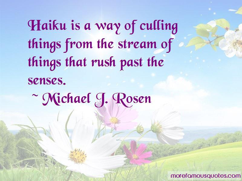 Michael J. Rosen Quotes Pictures 2