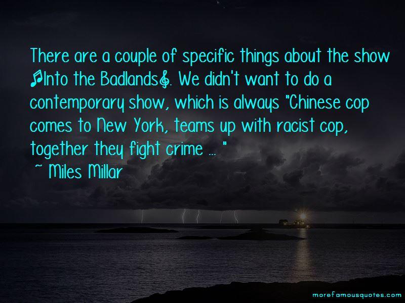 Miles Millar Quotes