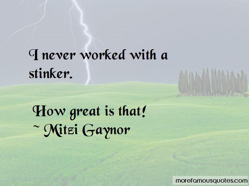 Mitzi Gaynor Quotes Pictures 2