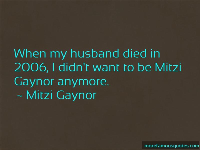 Mitzi Gaynor Quotes Pictures 4