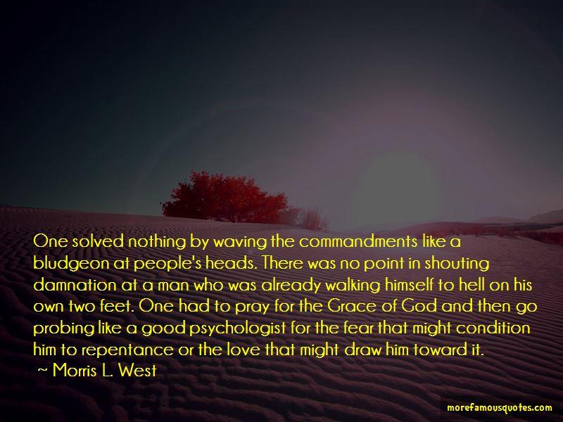 Morris L. West Quotes Pictures 4
