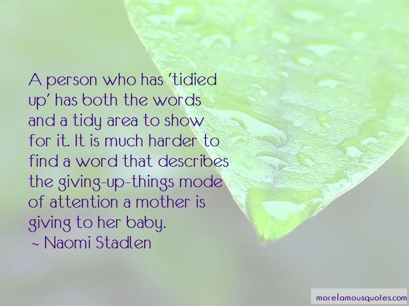 Naomi Stadlen Quotes Pictures 2