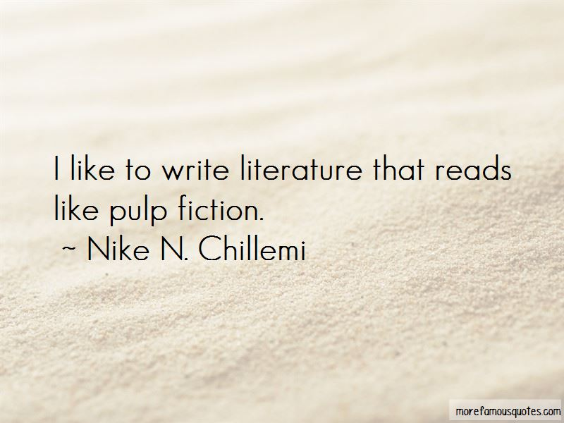 Nike N. Chillemi Quotes