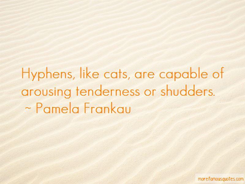 Pamela Frankau Quotes Pictures 4