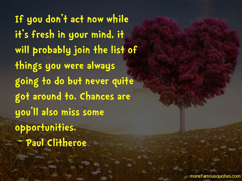Paul Clitheroe Quotes