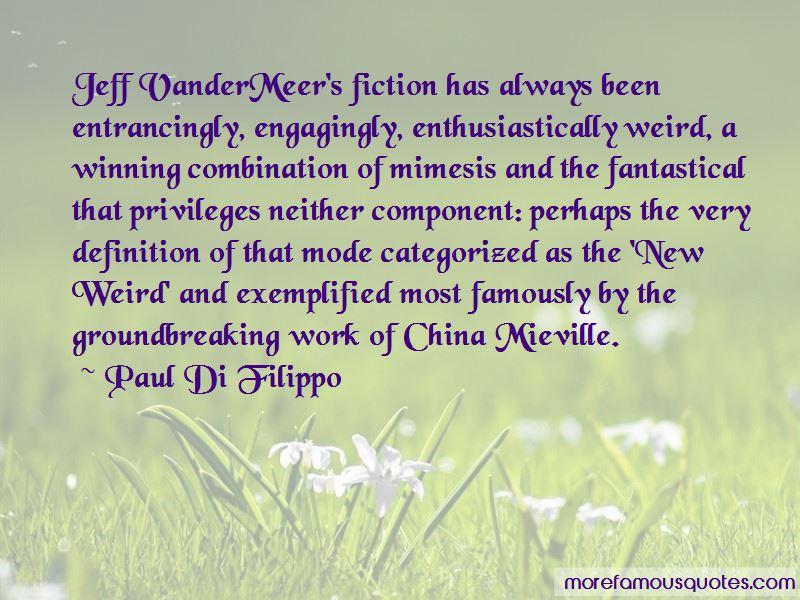 Paul Di Filippo Quotes Pictures 3