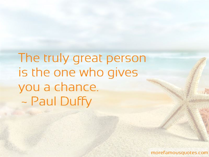 Paul Duffy Quotes