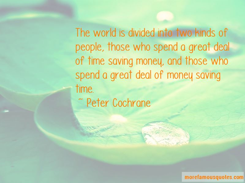 Peter Cochrane Quotes Pictures 3