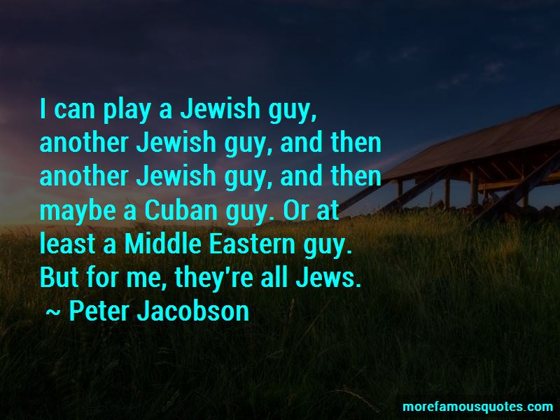 Peter Jacobson Quotes