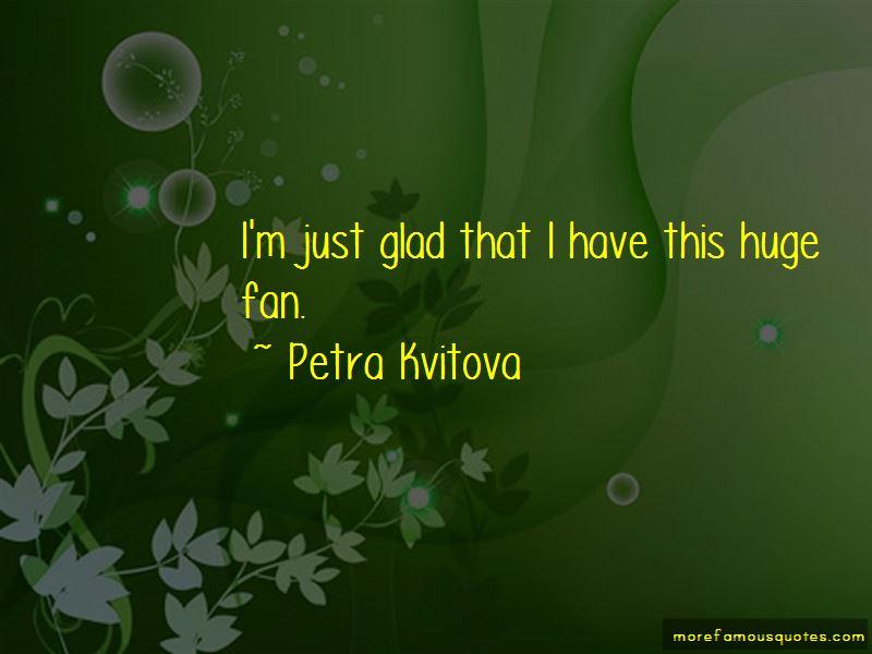 Petra Kvitova Quotes