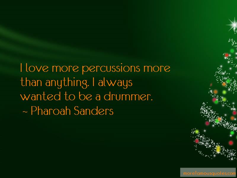 Pharoah Sanders Quotes Pictures 2