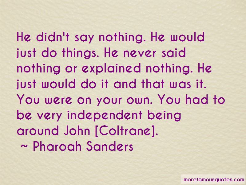 Pharoah Sanders Quotes Pictures 4