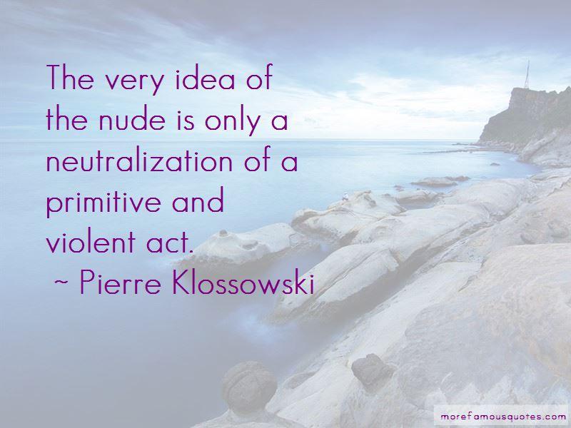 Pierre Klossowski Quotes