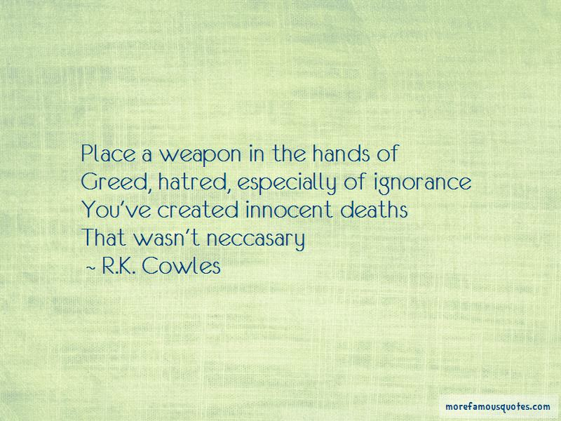 R.K. Cowles Quotes Pictures 2