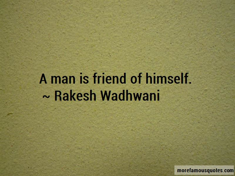 Rakesh Wadhwani Quotes Pictures 2