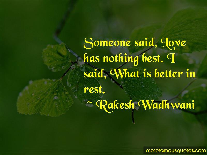 Rakesh Wadhwani Quotes Pictures 3