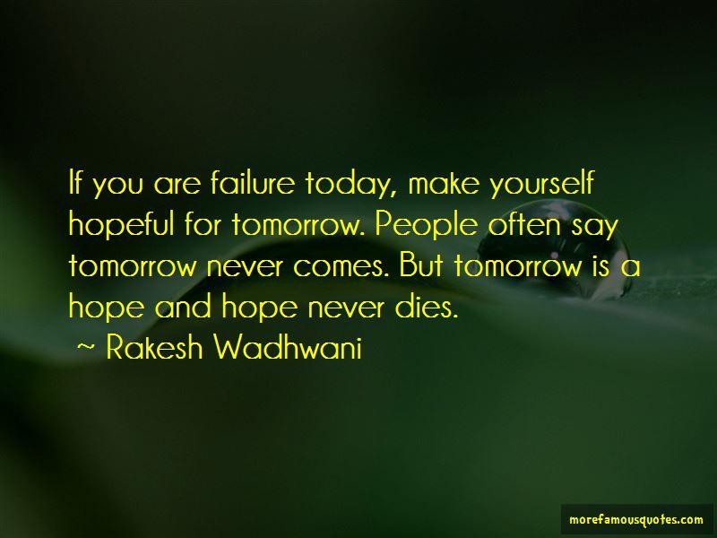Rakesh Wadhwani Quotes Pictures 4