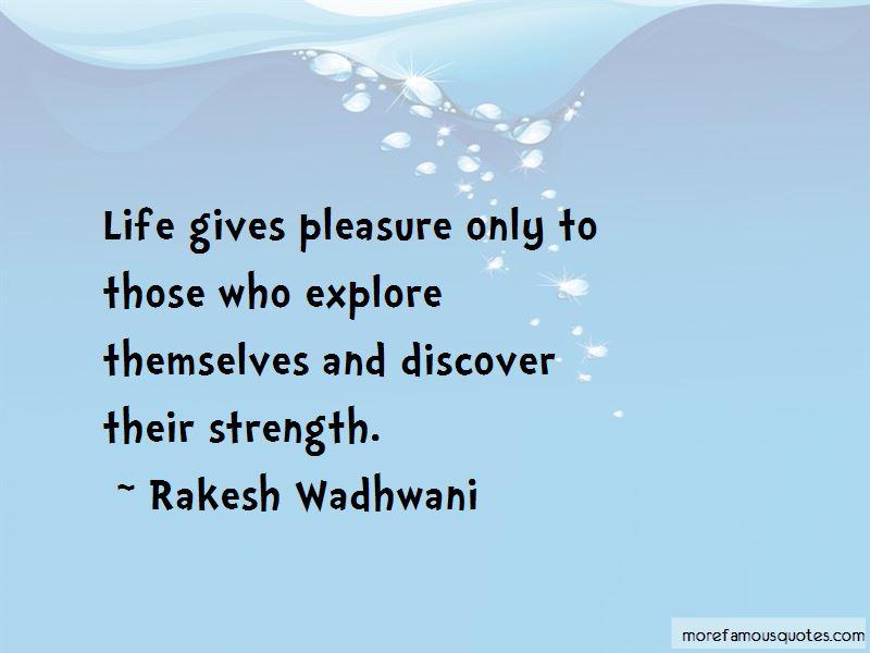 Rakesh Wadhwani Quotes