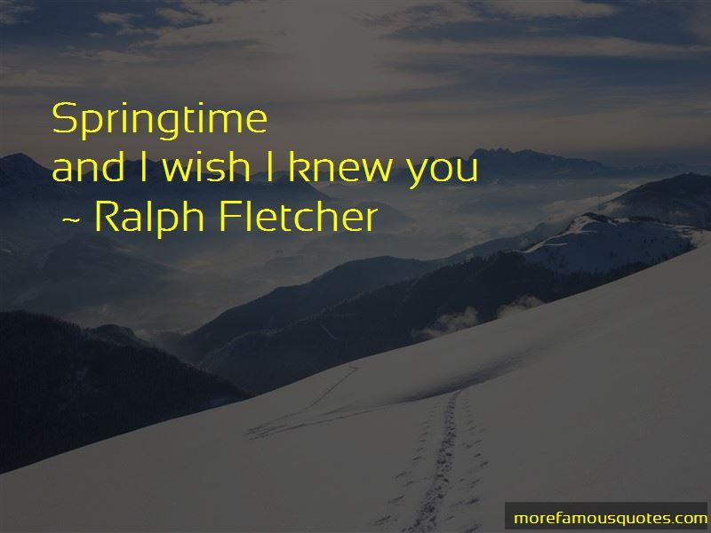 Ralph Fletcher Quotes Pictures 2