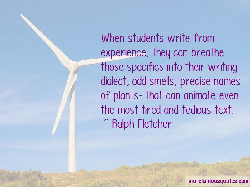 Ralph Fletcher Quotes