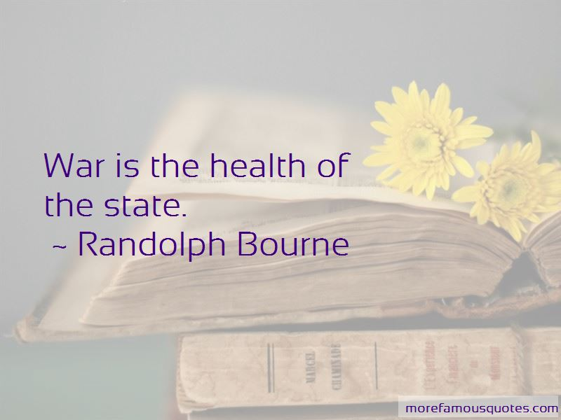 Randolph Bourne Quotes Pictures 2