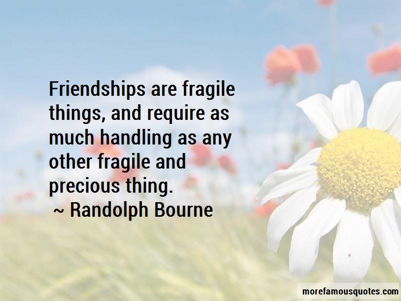 Randolph Bourne Quotes Pictures 3