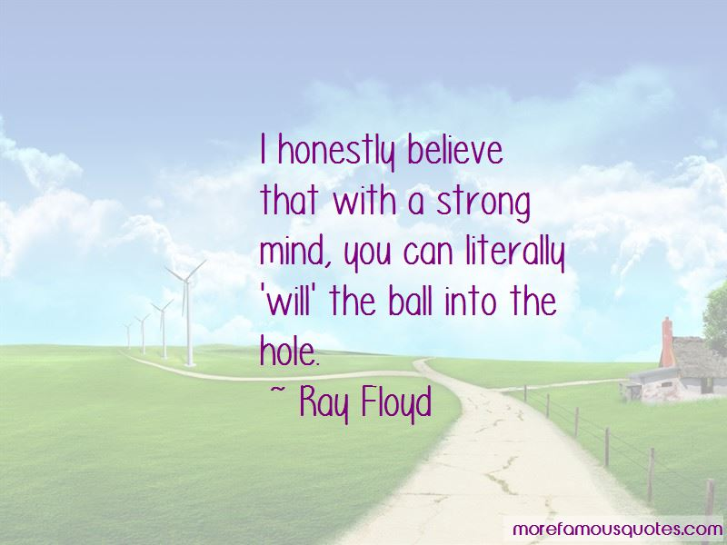 Ray Floyd Quotes Pictures 3