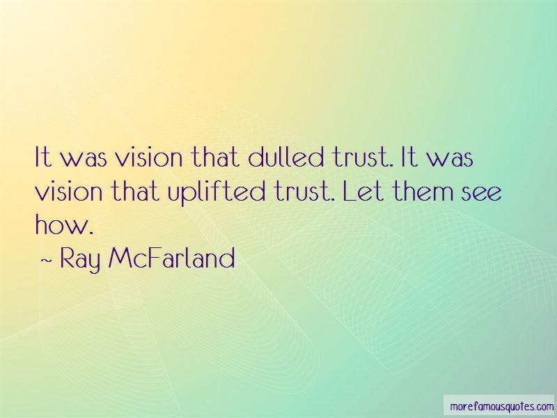 Ray McFarland Quotes