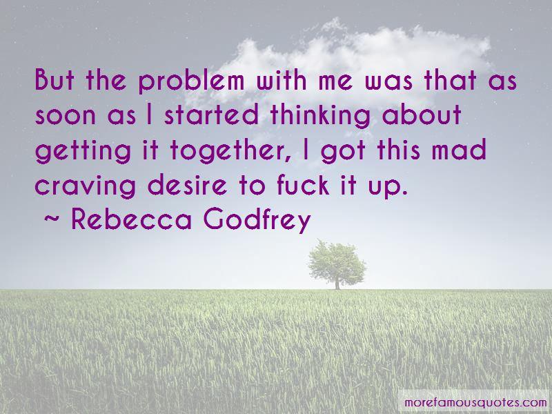 Rebecca Godfrey Quotes Pictures 3