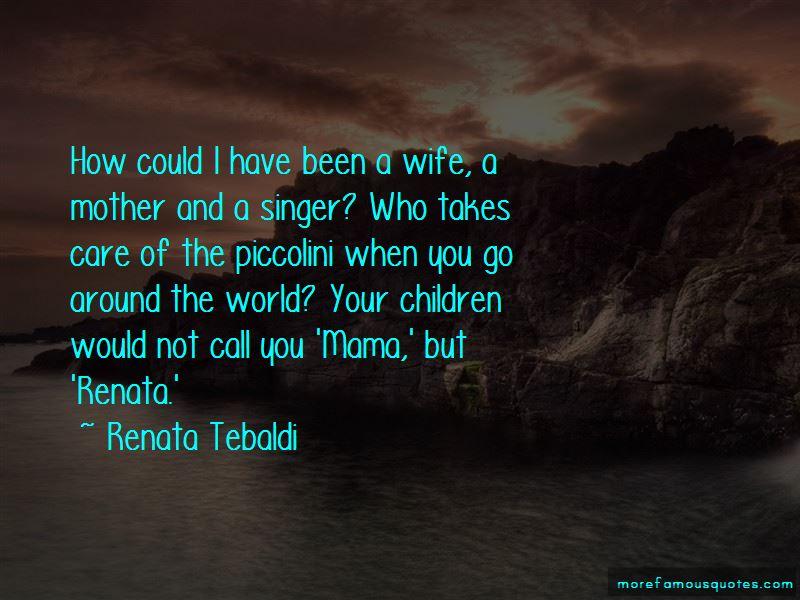 Renata Tebaldi Quotes Pictures 2