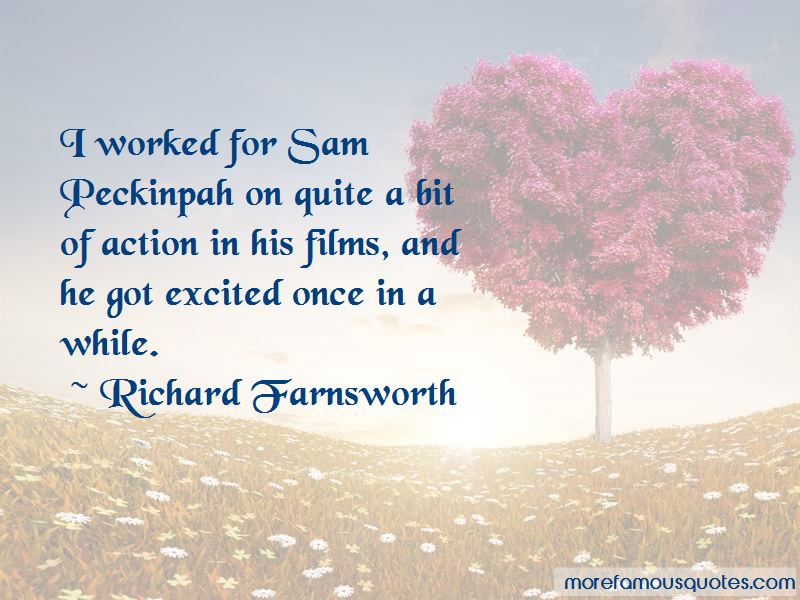 Richard Farnsworth Quotes Pictures 2
