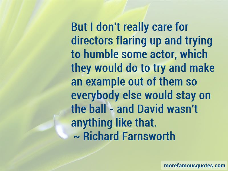 Richard Farnsworth Quotes Pictures 3