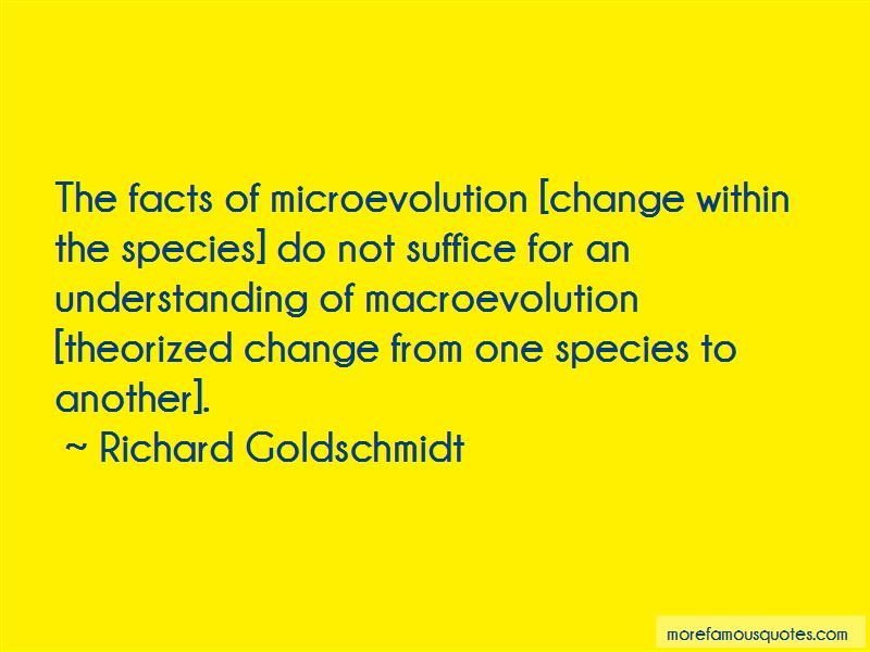 Richard Goldschmidt Quotes Pictures 4