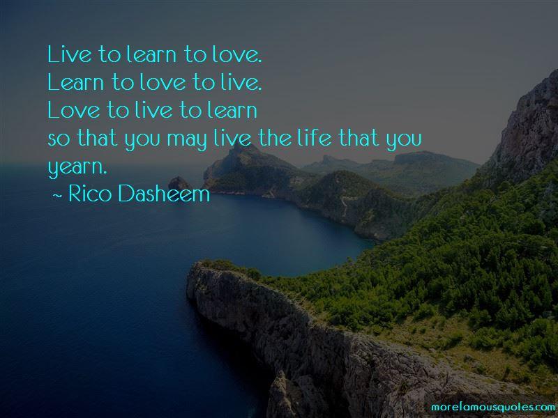 Rico Dasheem Quotes