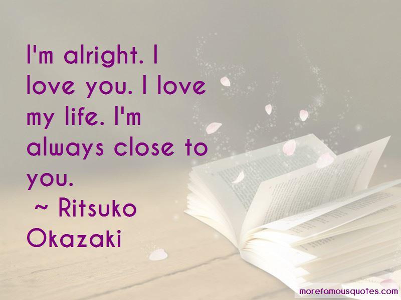 Ritsuko Okazaki Quotes