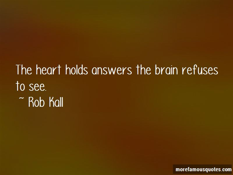 Rob Kall Quotes