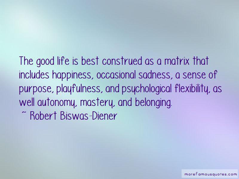 Robert Biswas-Diener Quotes Pictures 3