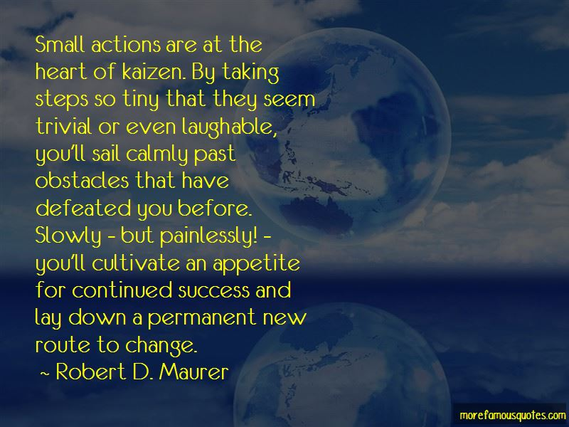 Robert D. Maurer Quotes Pictures 3