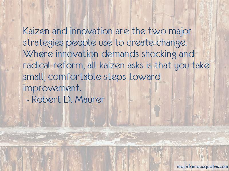 Robert D. Maurer Quotes