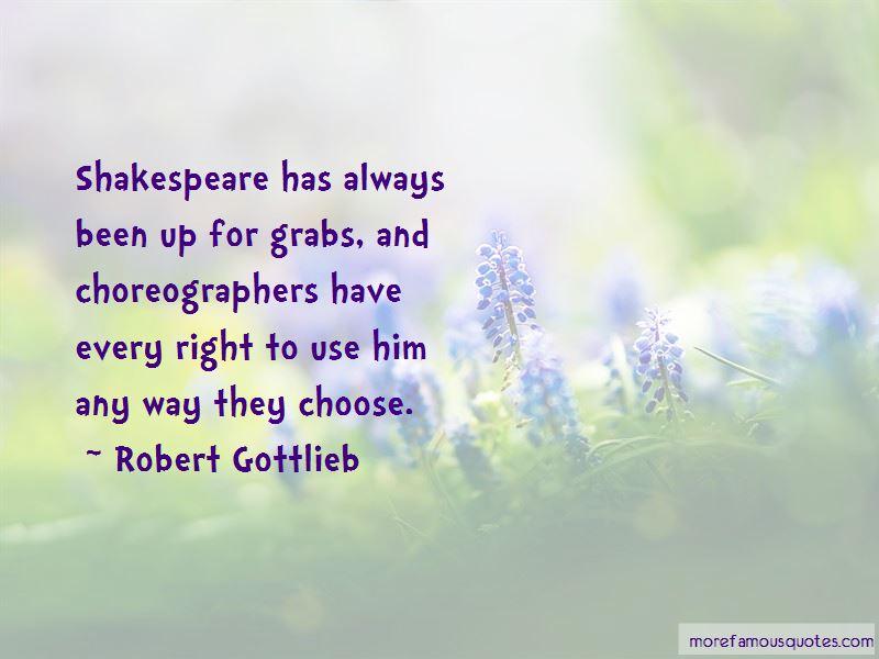 Robert Gottlieb Quotes Pictures 3