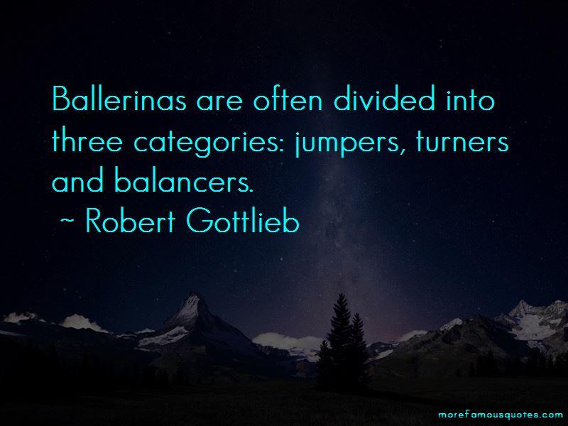 Robert Gottlieb Quotes Pictures 4