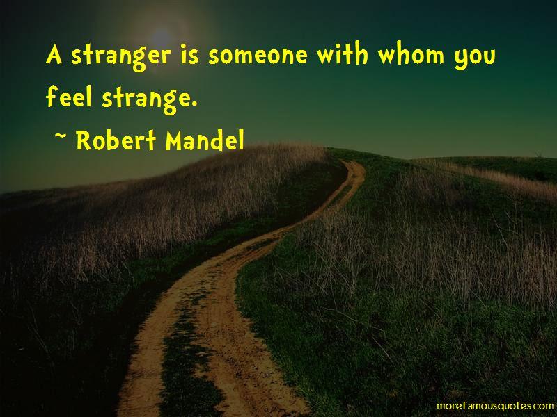 Robert Mandel Quotes Pictures 2