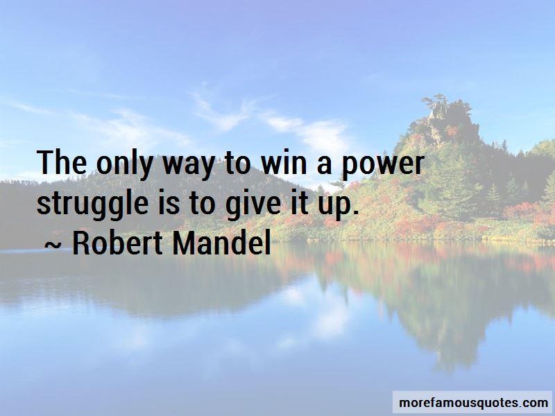 Robert Mandel Quotes Pictures 3
