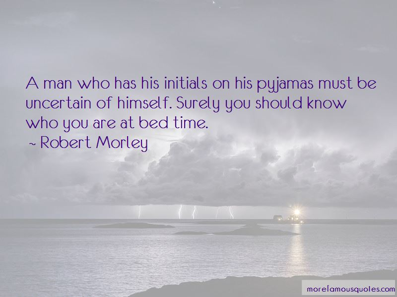 Robert Morley Quotes Pictures 2