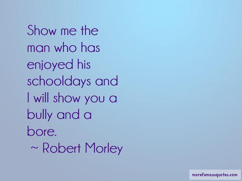 Robert Morley Quotes