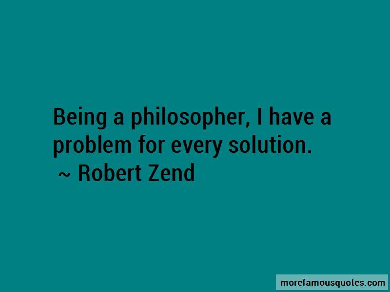 Robert Zend Quotes