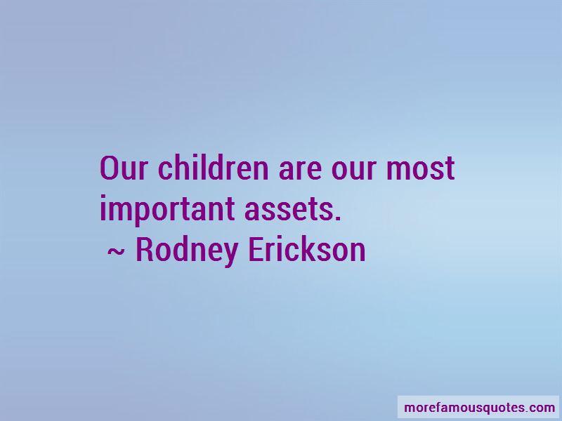 Rodney Erickson Quotes Pictures 2