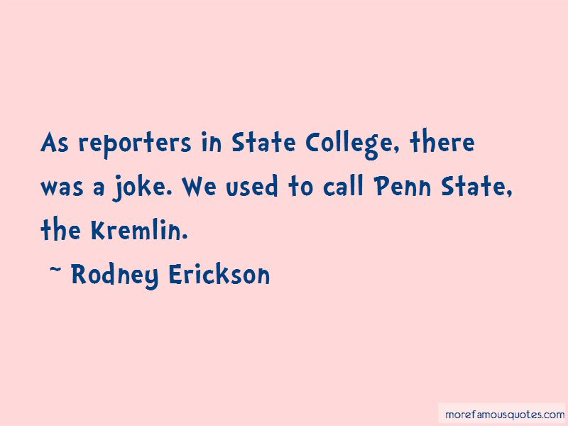Rodney Erickson Quotes Pictures 4