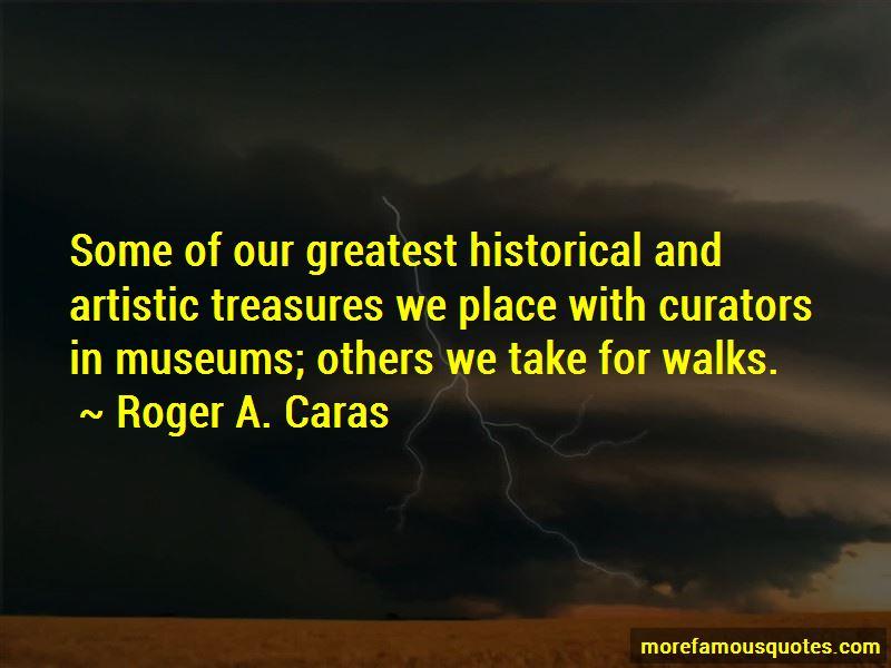 Roger A. Caras Quotes