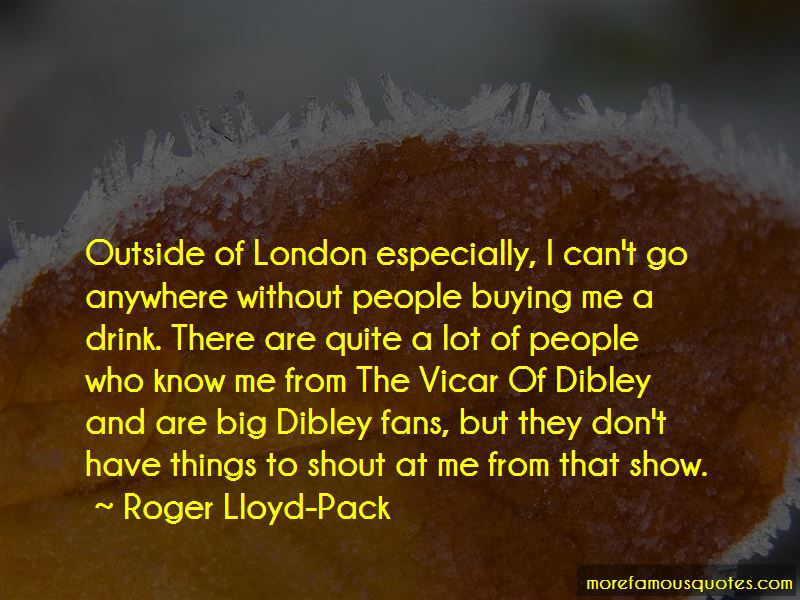 Roger Lloyd-Pack Quotes Pictures 2